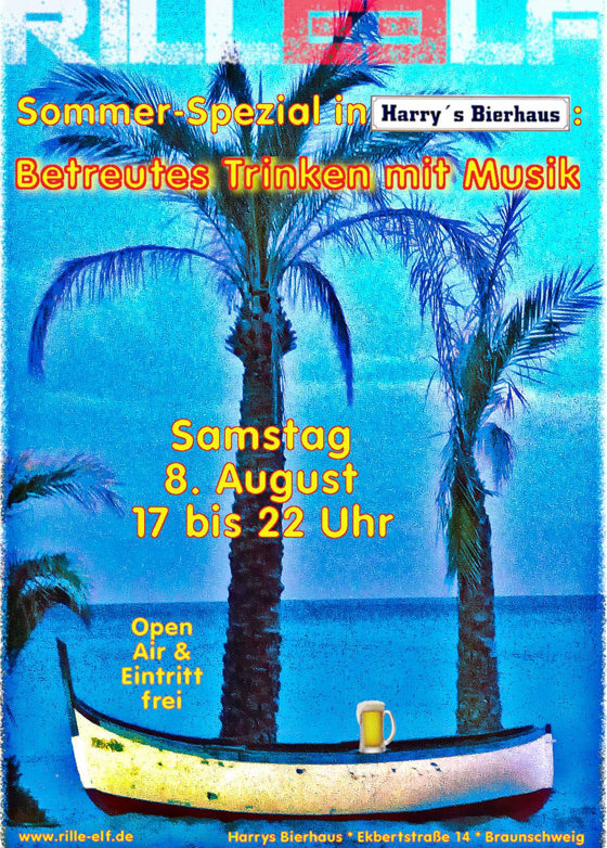 Betreutes Trinken mit Musik, Harrys Bierhaus, 8.8.2020